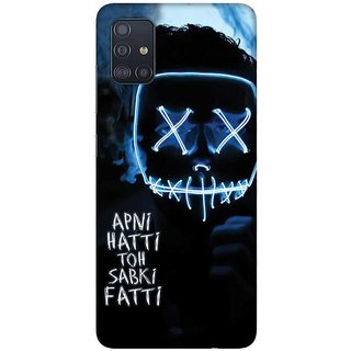 OnHigh Designer Printed Hard Back Cover Case For Samsung A51/Samsung A71, Hatti Toh Fatti