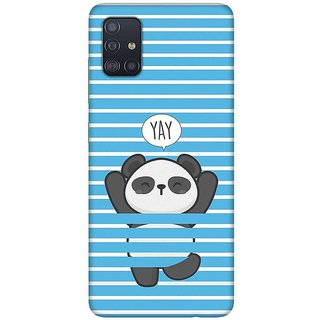 OnHigh Designer Printed Hard Back Cover Case For Samsung A51/Samsung A71, YAY Chill