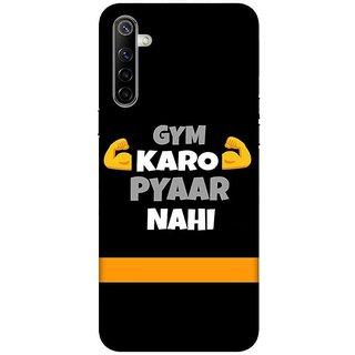 OnHigh Designer Printed Hard Back Cover Case For Oppo Realme 6, Pyaar Nahi GYM Karo