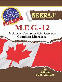 NeerajMEG-12 (A SURVEY COURSE IN 20TH CENTURY CANADIAN LITERATURE)