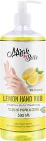 Mirah Belle - Lemon Hand Rub Sanitizer with Vitamin E - 500 ML (72.9 Alcohol) - FDA Approved - Best for Men, Women