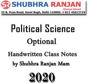 Shubhra Ranjan Optional Political Science Handwritten Class Notes By Shubhra Ranjan Mam 2020