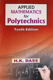 Applied Mathematics for Polytechnics Tenth Edition