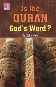 Is The Quran Gods Word