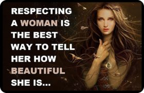 Respecting a Woman Everlasting Fridge Magnet Souvenir Gift for Any Occasion