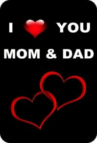 I Love You Mom and Dad Everlasting Fridge Magnet Souvenir Gift on Any Occasion for Your Loving Mother and Father