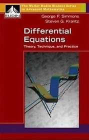 Differential Equations Theory, Technique, And Practice BY GEORGE F. SIMMONS  STEVEN G. KRANTZ