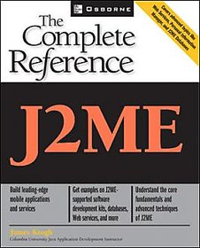 J2Me The Complete Reference BY JAMES KEOGH