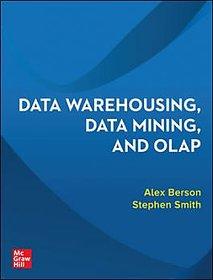 Data Warehousing, Data Mining,  Olap BY ALEX BERSON  STEPHEN J. SMITH