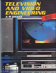 Television And Video Engineering BY A M DHAKE