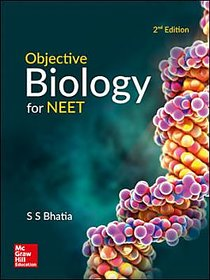 Objective Biology for NEET BY S. S. BHATIA
