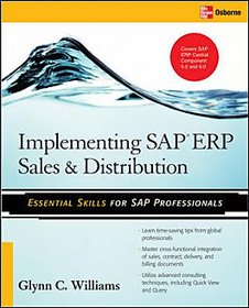Implementing Sap Erp Sales  Distribution BY GLUNN C. WILLIAMS