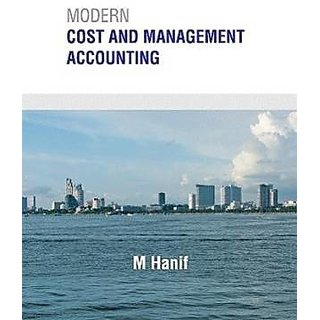 Modern Cost and Management Accounting by m hanif