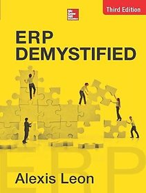 ERP Demystified - ERP BY ALEXIS LEON
