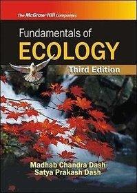 Fundamentals of Ecology by MADHAB CHANDRA DASH  SATYA PRAKASH DASH