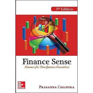 Finance Sense Finance for Non - finance Executives by PRASANNA CHANDRA