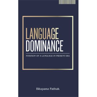 Language Dominance Position of a Language in the Present Era