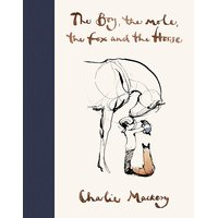 The Boy, The Mole, The Fox and The Horse By Charlie Mackesy eBook Bestseller