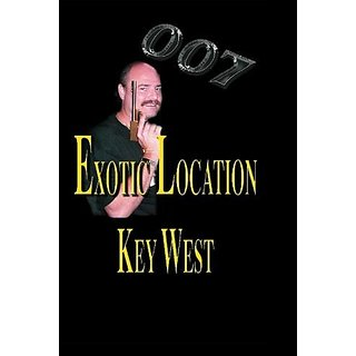 007 Exotic Location: Key West