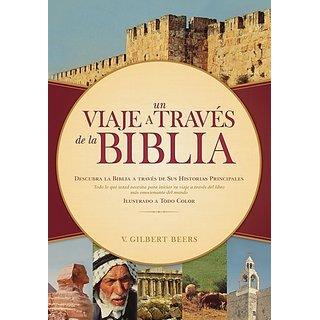 Un viaje a traves de la Biblia/ Journey Through the Bible