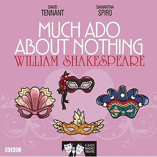Much Ado About Nothing: Classic Radio Theatre (Classic Radio Theatre Series)