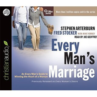 Every Mans Marriage: An Every Mans Guide to Winning the Heart of a Woman