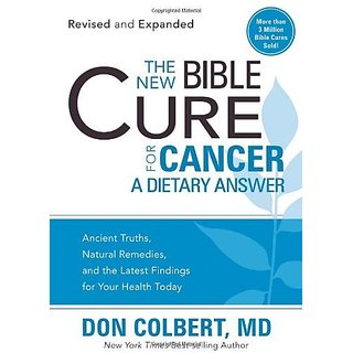 The New Bible Cure for Cancer: A Dietary Answer (New Bible Cure (Siloam))