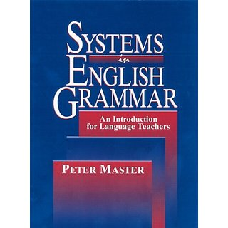 Systems in English Grammar: An Introduction for Language Teachers