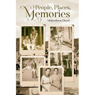 People, Places, Memories