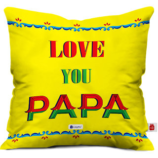 Indigifts Fathers Day Gifts Love You Papa Decorative Cushion Cover 18x18 Inches Yellow