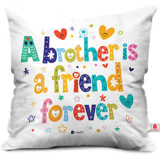 Indigifts Rakhi Gifts for Brother Bro is a Friend Forever Colorful White Cushion Cover 16x16 - Raksha Bandhan Gifts for Brother on his Birthday and Anniversary