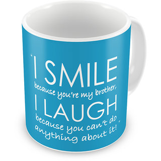 Indigifts Rakhi Gifts for Brother I Smile & I Laugh Quote Printed Blue Coffee Mug 325 ml - Raksha Bandhan Gifts for Brother on his Birthday and Anniversary
