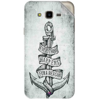Snooky Printed everything happens for a reason Pvc Vinyl Mobile Skin Sticker For Samsung Galaxy J7