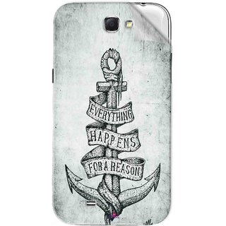 Snooky Printed everything happens for a reason Pvc Vinyl Mobile Skin Sticker For Samsung Galaxy Note 2