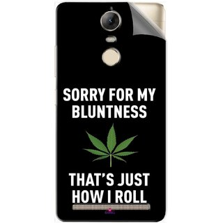 Snooky Printed Sorry for my bluntness Pvc Vinyl Mobile Skin Sticker For Lenovo Vibe K5 Note