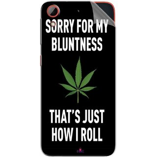Snooky Printed Sorry for my bluntness Pvc Vinyl Mobile Skin Sticker For HTC Desire 628