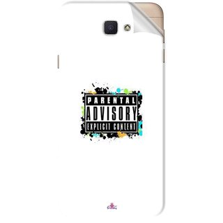Snooky Printed Parental Advisory Pvc Vinyl Mobile Skin Sticker For Samsung Galaxy J7 Prime