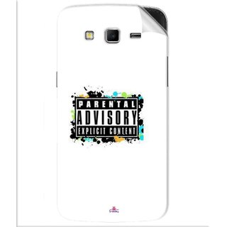 Snooky Printed Parental Advisory Pvc Vinyl Mobile Skin Sticker For Samsung Galaxy Grand 2