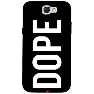 Snooky Printed 956,Black Dope Mobile Back Cover of Samsung Galaxy Note 2 - Multi