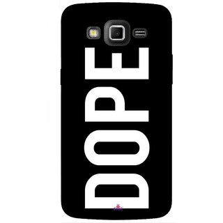 Snooky Printed 956,Black Dope Mobile Back Cover of Samsung Galaxy Grand 2 - Multi