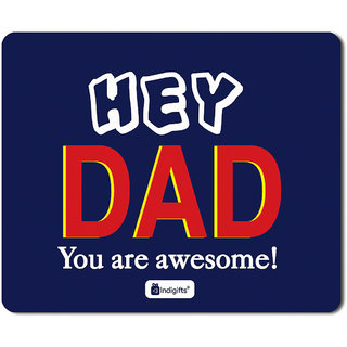 Indigifts Father Birthday Gifts Hey Dad You Are Awesome Quote Blue Mousepad 85