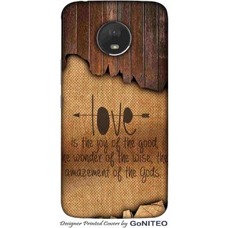Printed Mobile Phone Back Cover Case for Moto E4 Plus by GoNITEO || Love || Joy || Wood ||