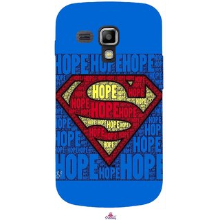 Snooky Printed 1014,Hope Super Man Mobile Back Cover of Samsung Galaxy S Duos S7562 - Multi