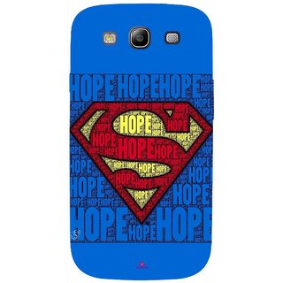 Snooky Printed 1014,Hope Super Man Mobile Back Cover of Samsung Galaxy S3 - Multi