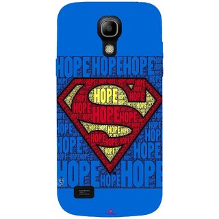 Snooky Printed 1014,Hope Super Man Mobile Back Cover of Samsung Galaxy S4 - Multi