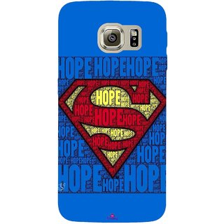 Snooky Printed 1014,Hope Super Man Mobile Back Cover of Samsung Galaxy S6 Edge - Multi