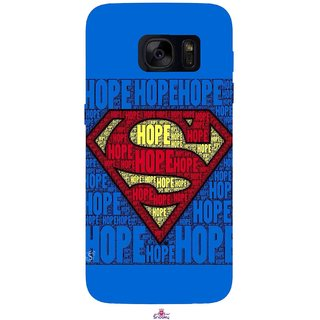 Snooky Printed 1014,Hope Super Man Mobile Back Cover of Samsung Galaxy S7 - Multi