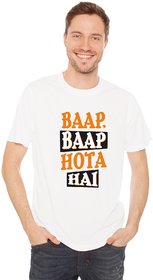Crazy Sutra Half Sleeve Casual Printed Unisex Boy's/Girl's/Men's/Women's White Premium Dry-Fit Polyester Tshirt  [T-BaapBaapHotaHai_S_M]
