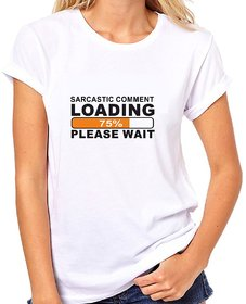 Crazy Sutra Half Sleeve Casual Printed Unisex Boy's/Girl's/Men's/Women's White Premium Dry-Fit Polyester Tshirt [T-SarcasticCommentLoading_S_M]