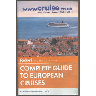 Fodor's Complete Guide To European Cruises